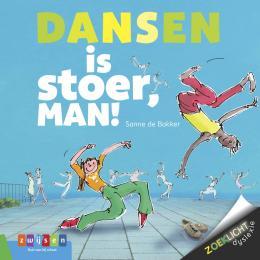 Dansen Is Stoer Man Zwijsen